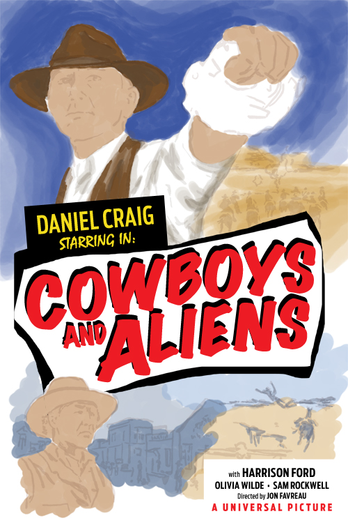 cowboys and aliens movie poster painting rough